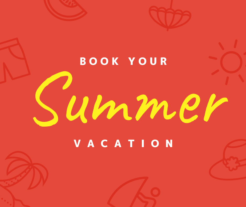 Book your summer vacation
