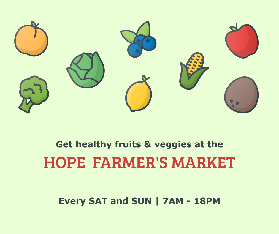 Get healthy fruits and veggies at the Hope farmer's market